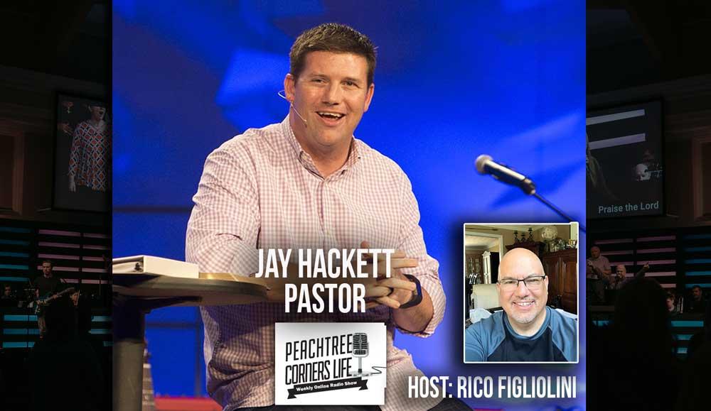 Pastor Jay Hackett, Peachtree Corners Baptist Church